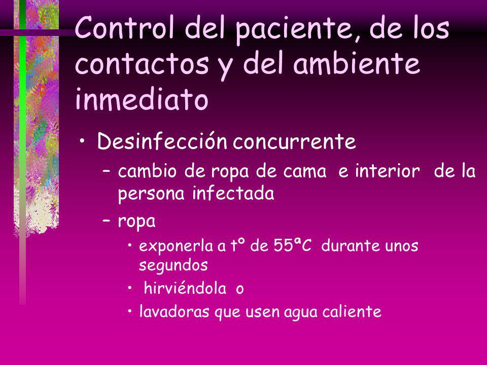 Control del paciente, de los contactos y del ambiente inmediato