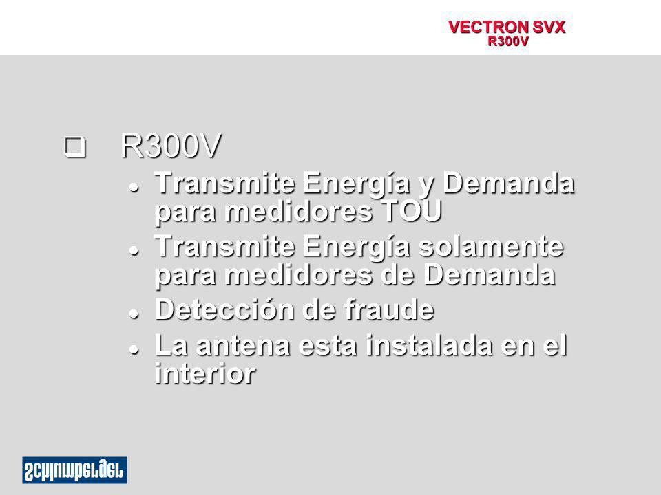 R300V Transmite Energía y Demanda para medidores TOU