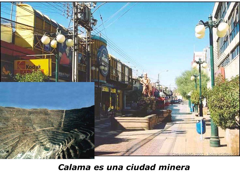 Calama es una ciudad minera