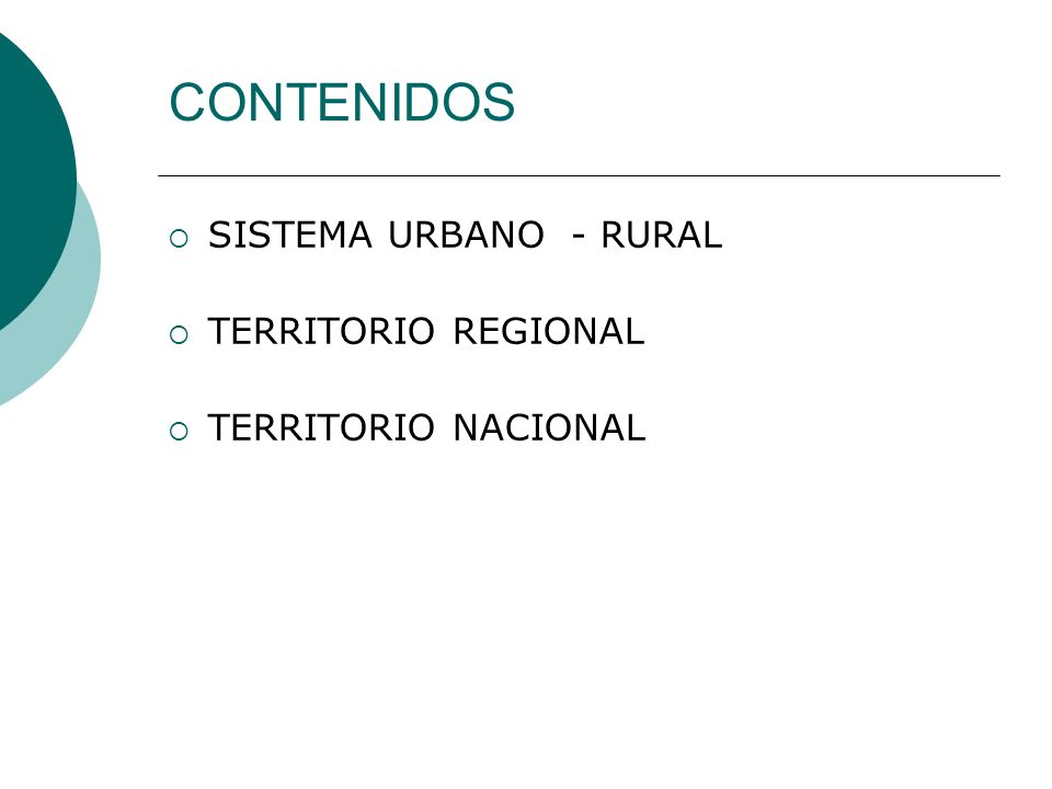 CONTENIDOS SISTEMA URBANO - RURAL TERRITORIO REGIONAL