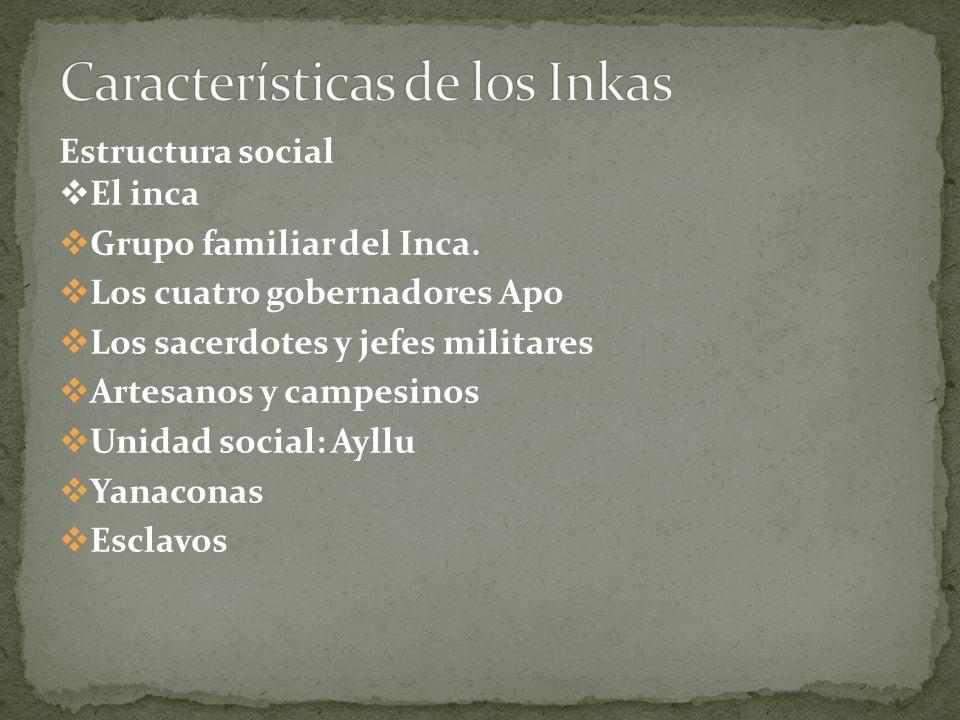 Características de los Inkas