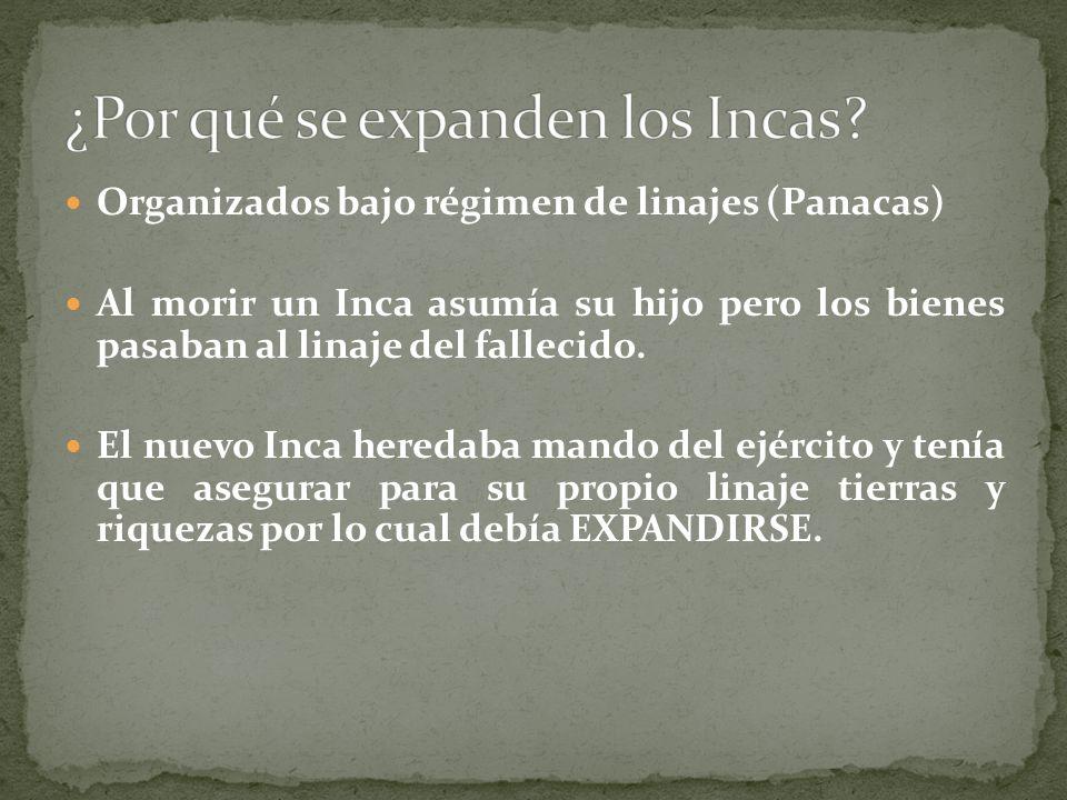 ¿Por qué se expanden los Incas
