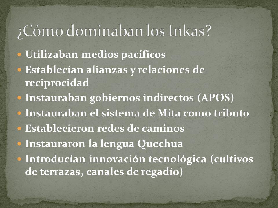 ¿Cómo dominaban los Inkas