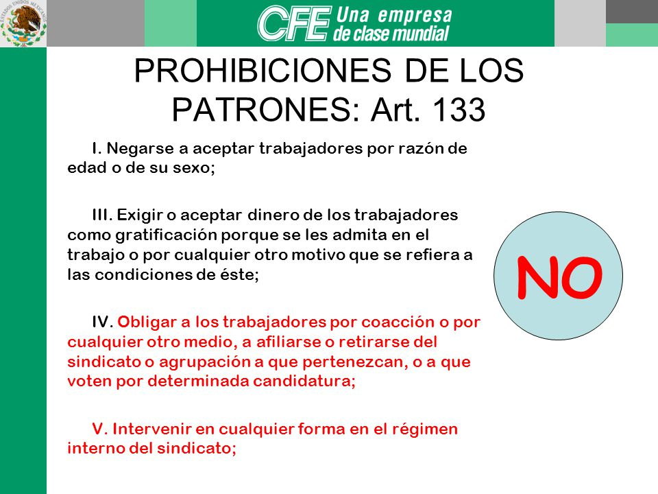 PROHIBICIONES DE LOS PATRONES: Art. 133