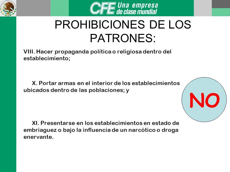PROHIBICIONES DE LOS PATRONES: