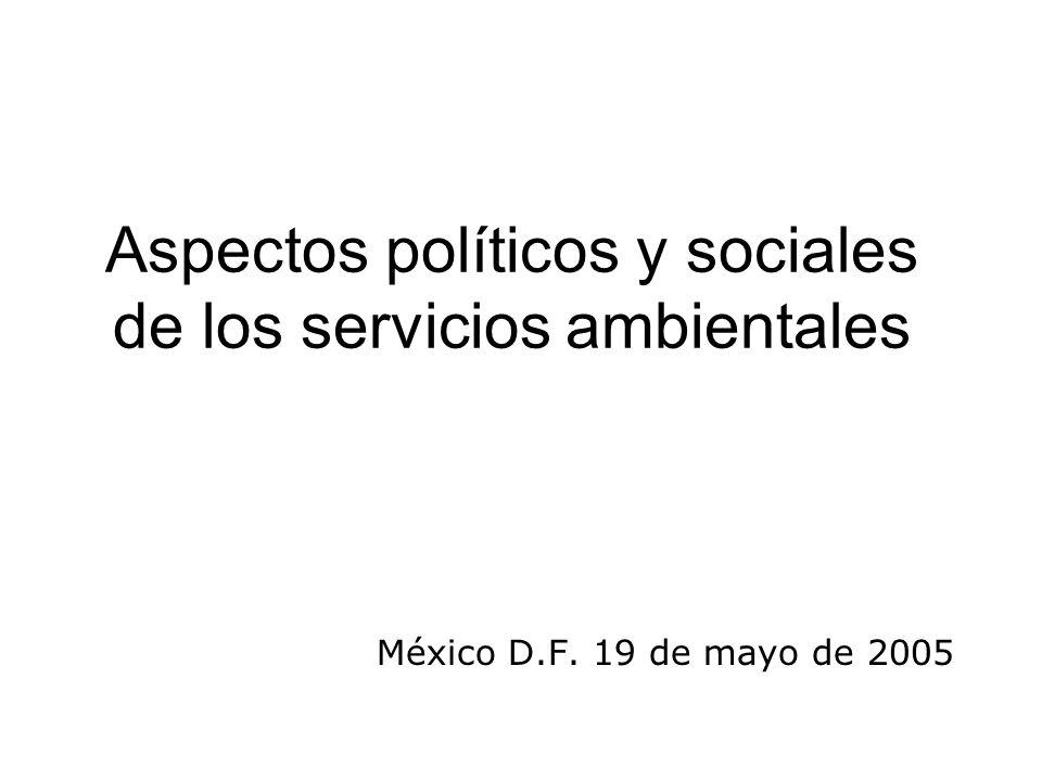 Aspectos políticos y sociales de los servicios ambientales