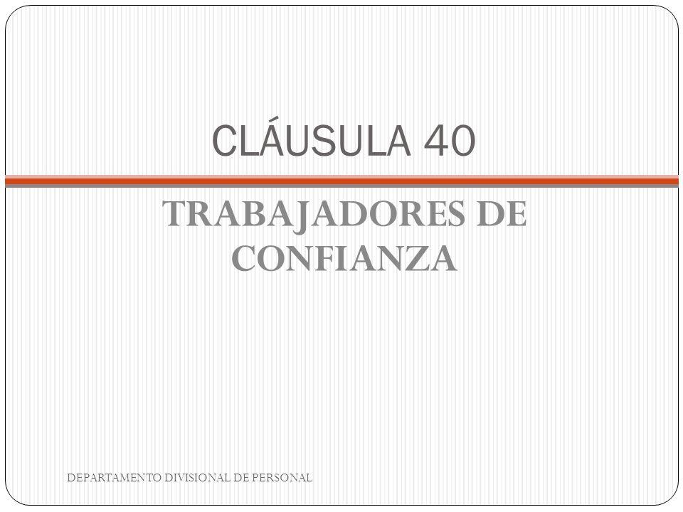 TRABAJADORES DE CONFIANZA