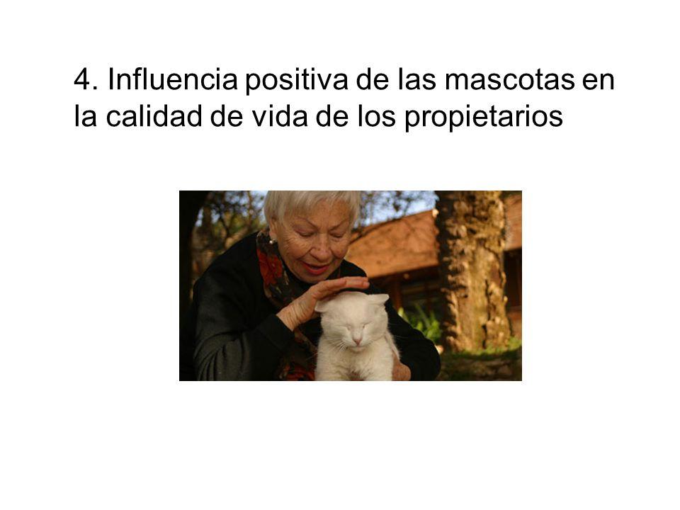4. Influencia positiva de las mascotas en
