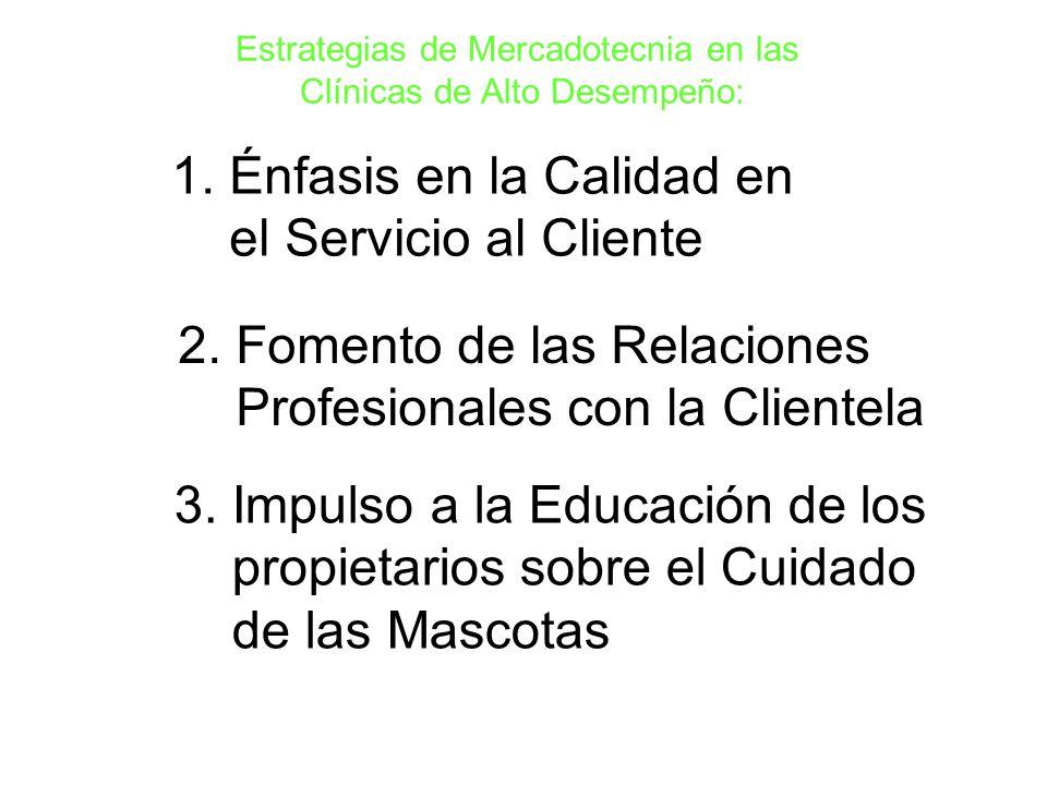 Énfasis en la Calidad en el Servicio al Cliente