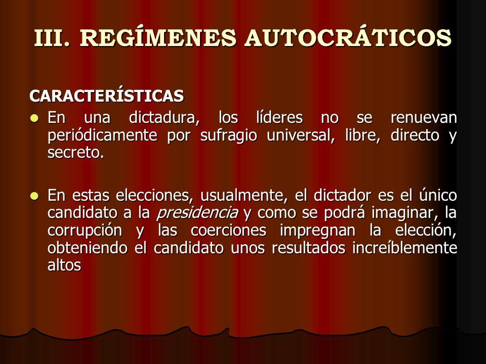 III. REGÍMENES AUTOCRÁTICOS