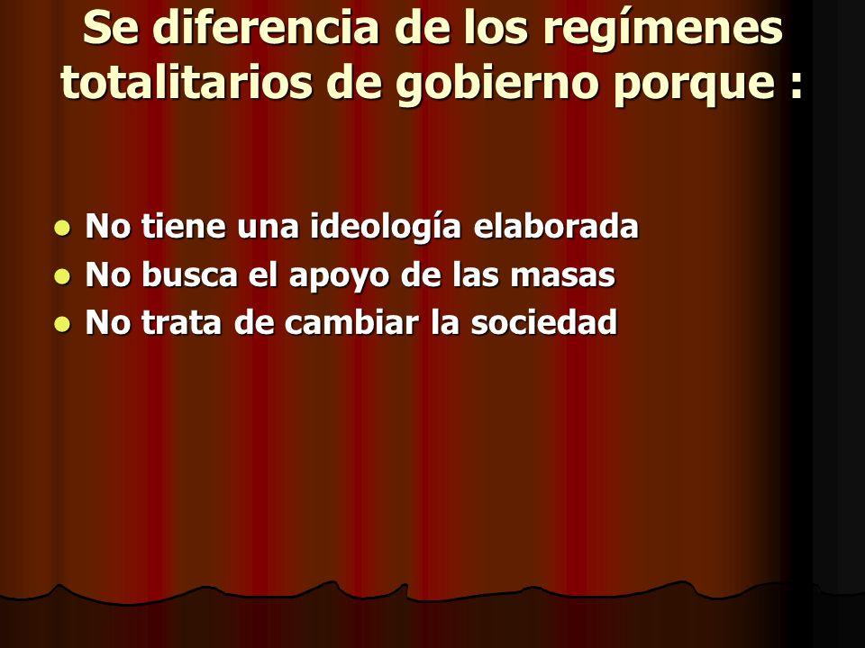 Se diferencia de los regímenes totalitarios de gobierno porque :