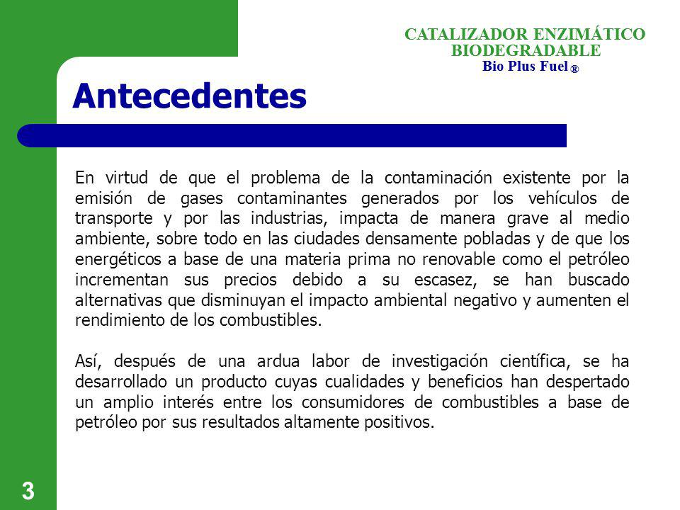 Antecedentes CATALIZADOR ENZIMÁTICO BIODEGRADABLE