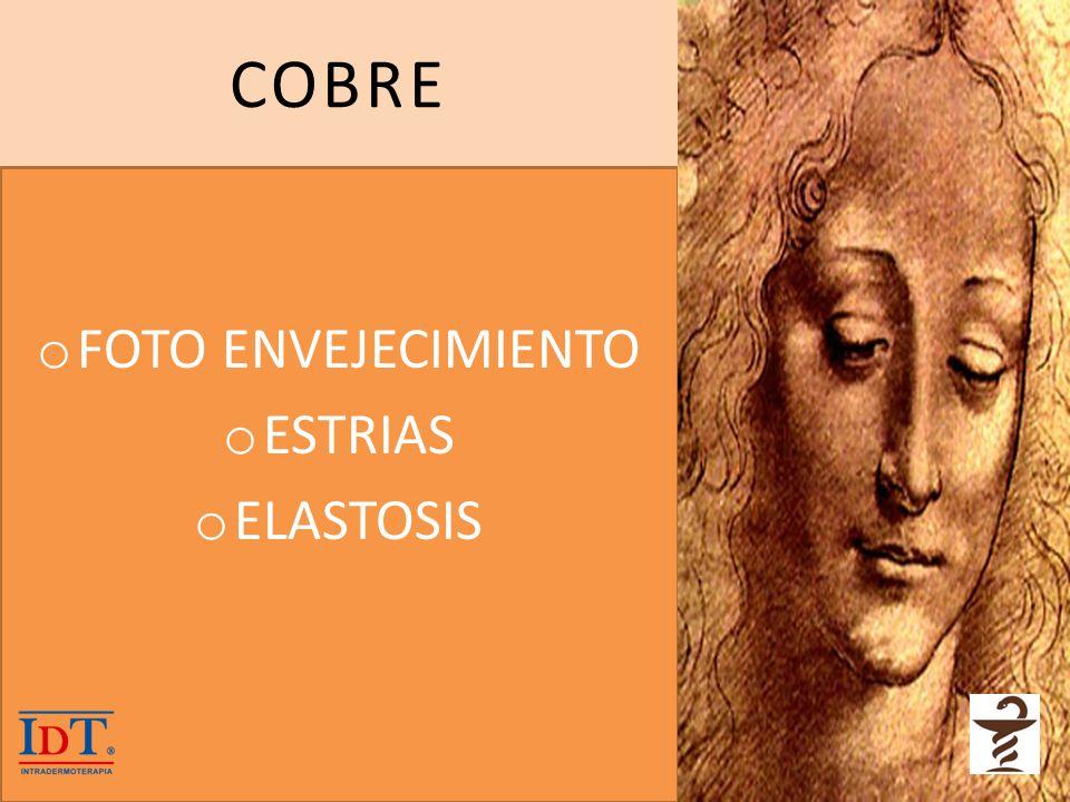 COBRE FOTO ENVEJECIMIENTO ESTRIAS ELASTOSIS