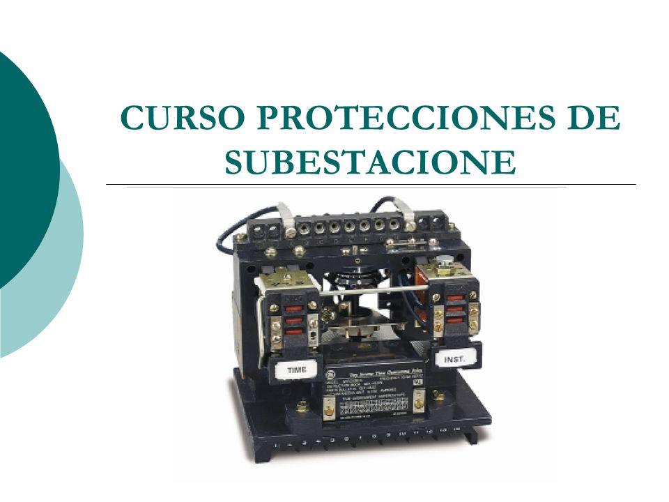 CURSO PROTECCIONES DE SUBESTACIONE
