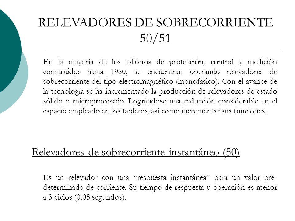 RELEVADORES DE SOBRECORRIENTE 50/51