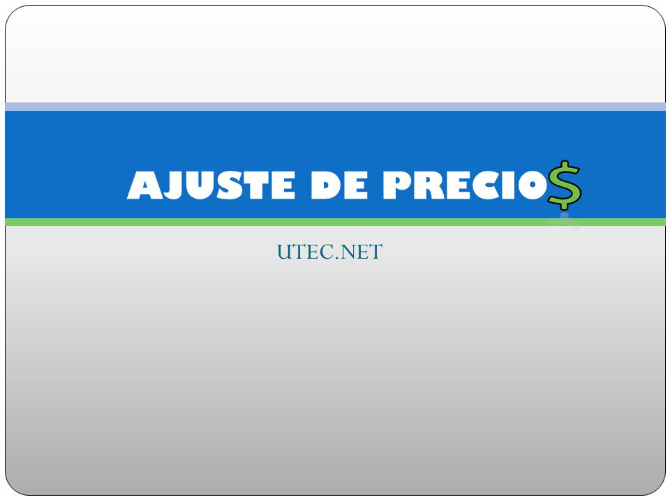 AJUSTE DE PRECIO UTEC.NET