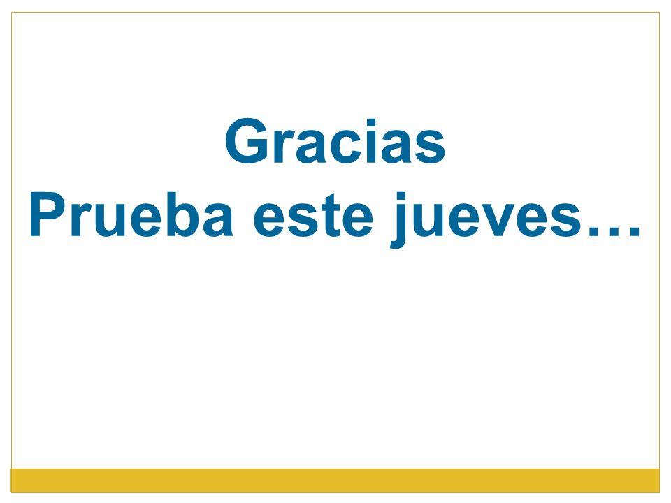 Gracias Prueba este jueves…
