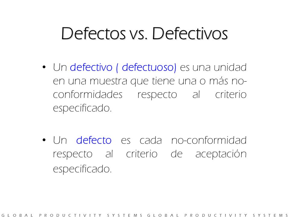 Defectos vs. Defectivos