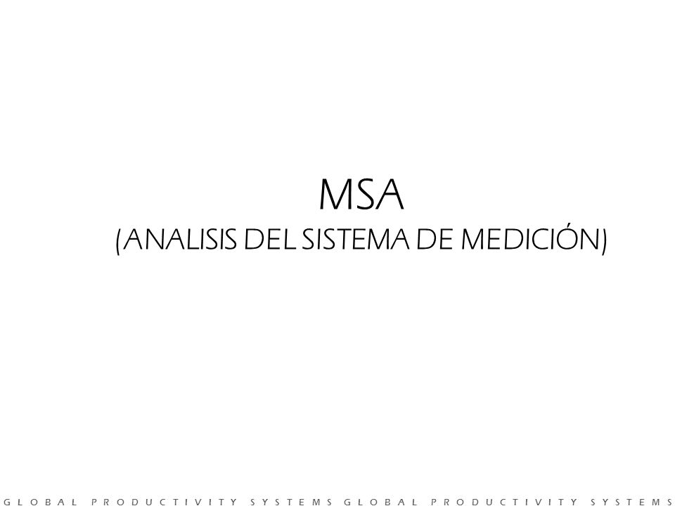 (ANALISIS DEL SISTEMA DE MEDICIÓN)