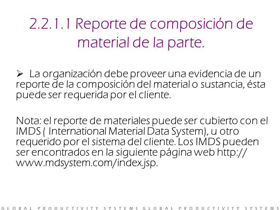 2.2.1.1 Reporte de composición de material de la parte.