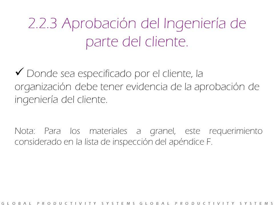 2.2.3 Aprobación del Ingeniería de parte del cliente.