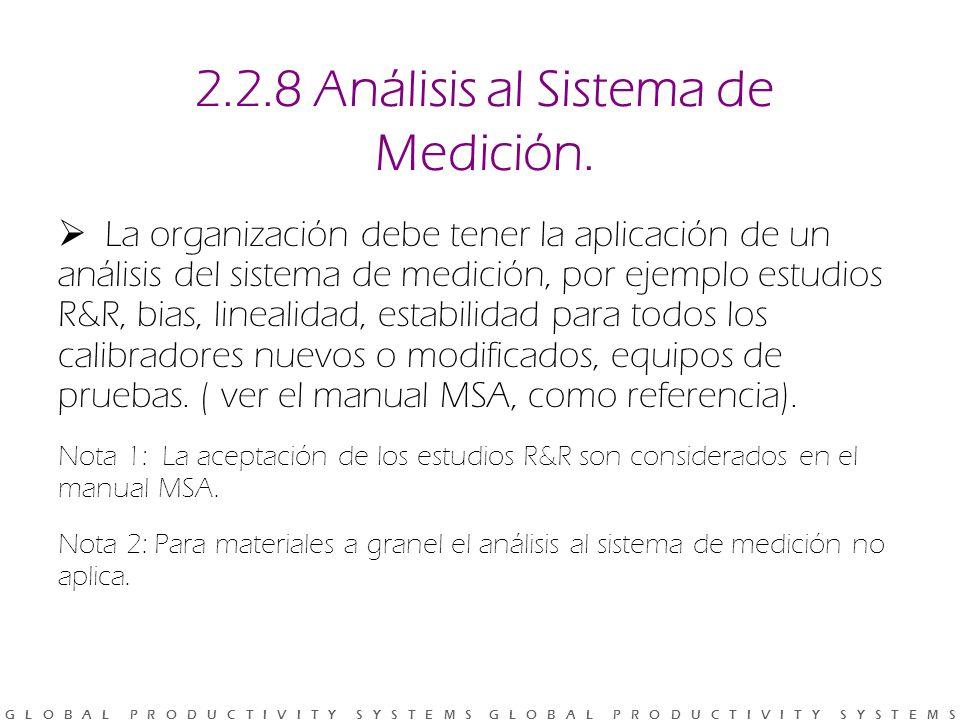 2.2.8 Análisis al Sistema de Medición.