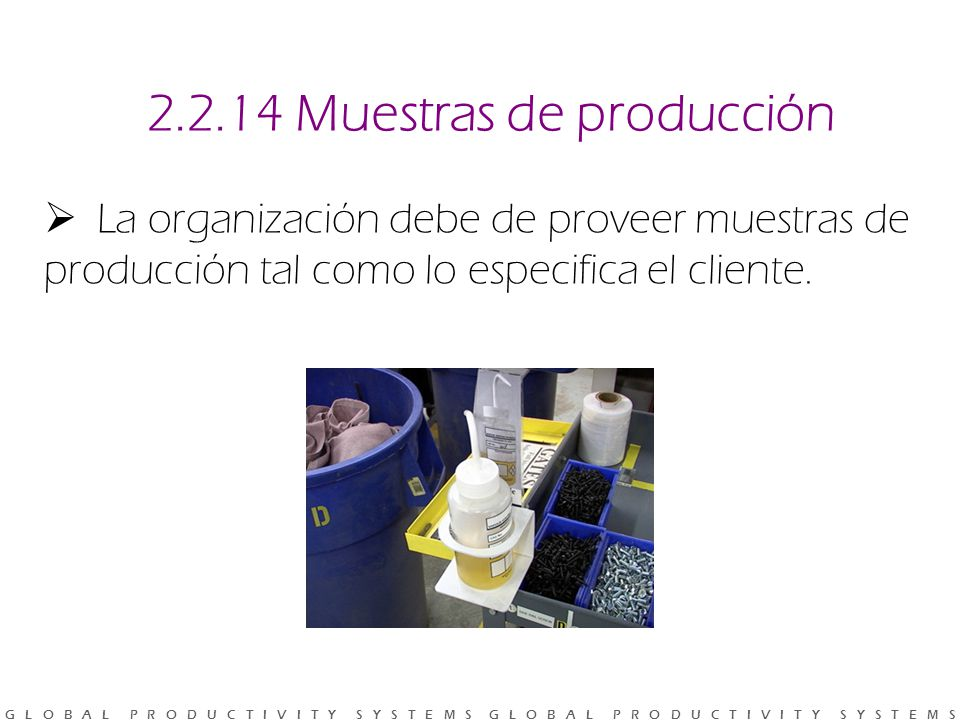 2.2.14 Muestras de producción