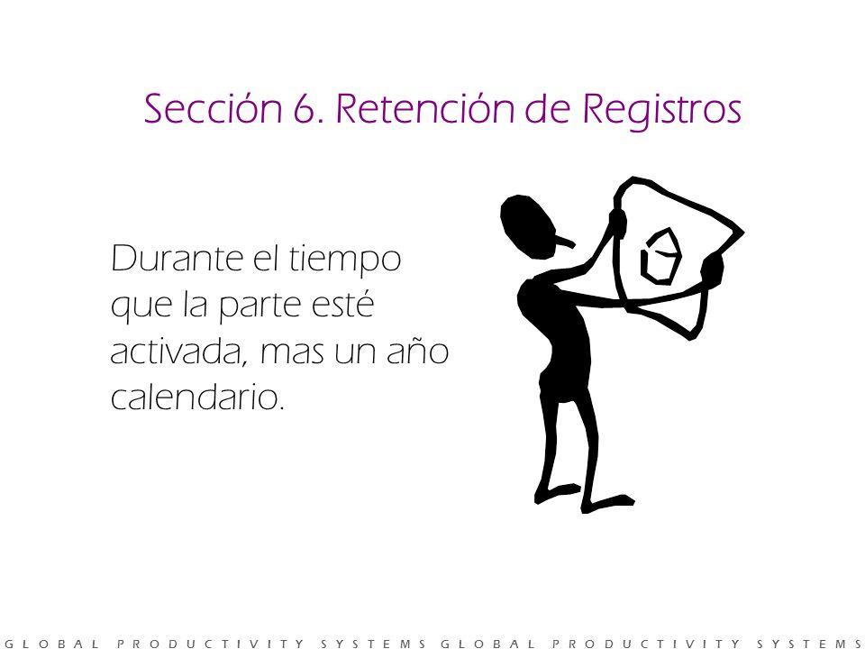 Sección 6. Retención de Registros
