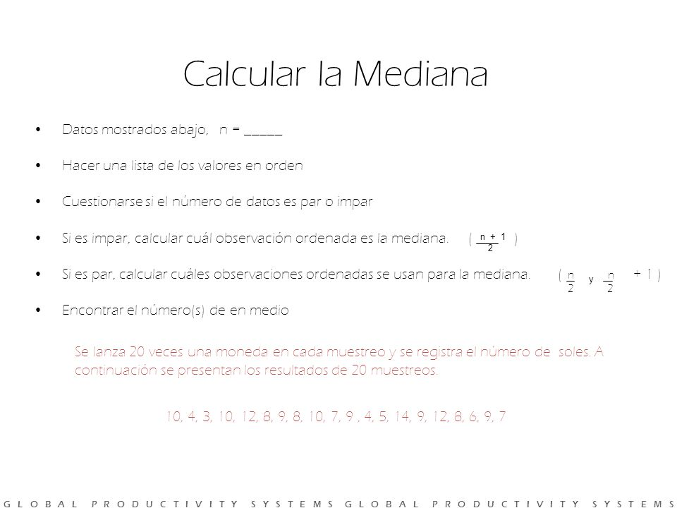 Calcular la Mediana Datos mostrados abajo, n = _____