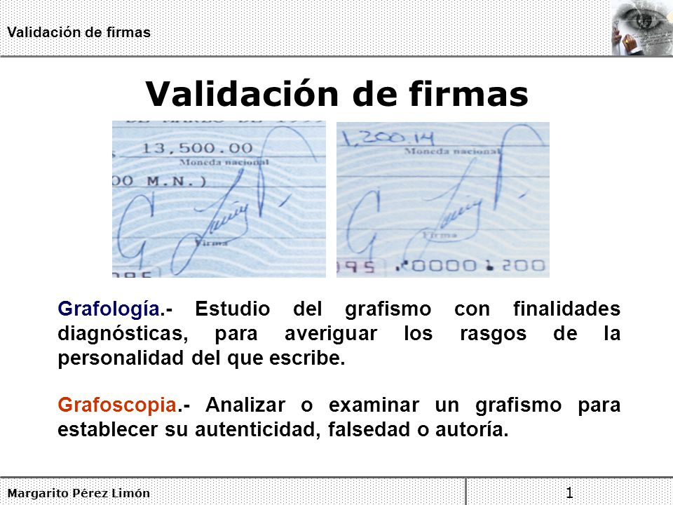 Validación de firmas Validación de firmas.