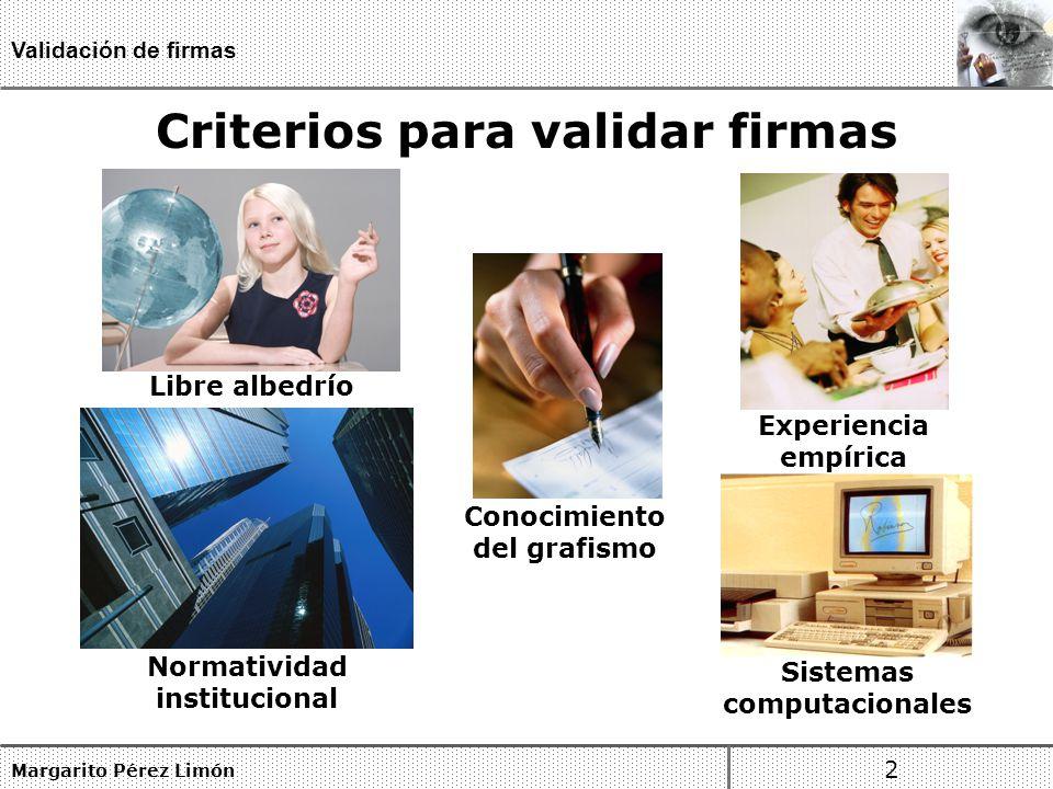 Criterios para validar firmas