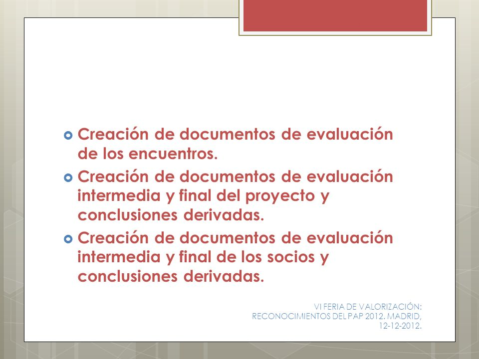 Creación de documentos de evaluación de los encuentros.