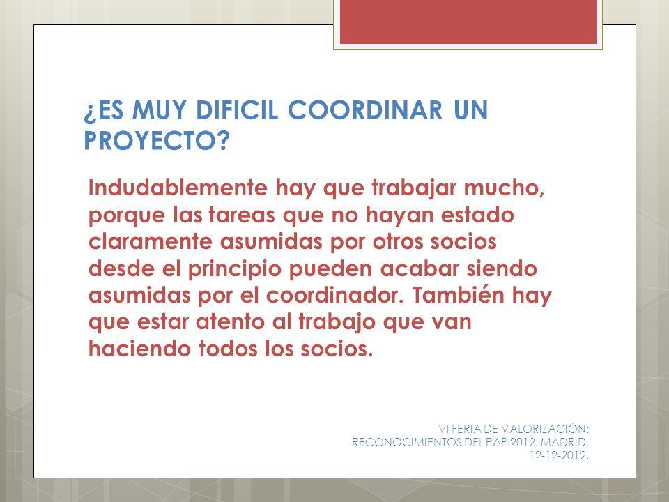 ¿ES MUY DIFICIL COORDINAR UN PROYECTO
