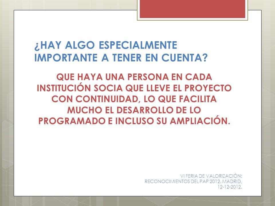 ¿HAY ALGO ESPECIALMENTE IMPORTANTE A TENER EN CUENTA