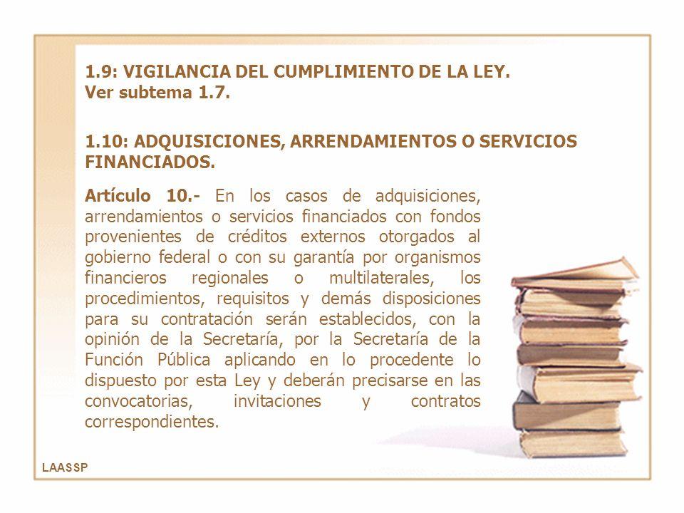 1.9: VIGILANCIA DEL CUMPLIMIENTO DE LA LEY. Ver subtema 1.7.
