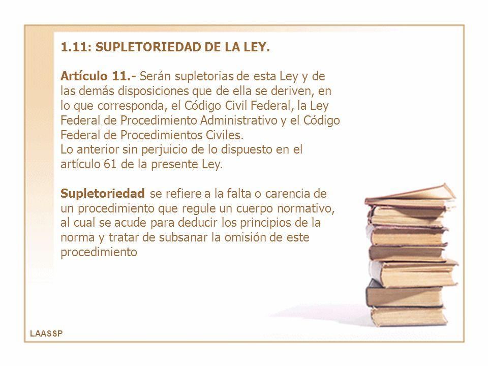 1.11: SUPLETORIEDAD DE LA LEY.