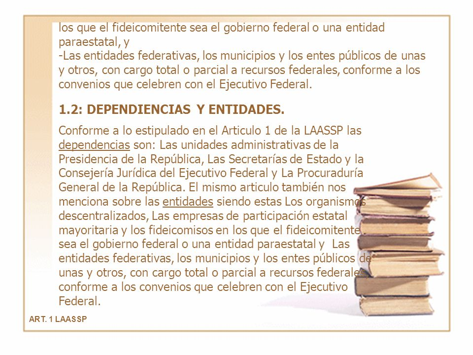 1.2: DEPENDIENCIAS Y ENTIDADES.