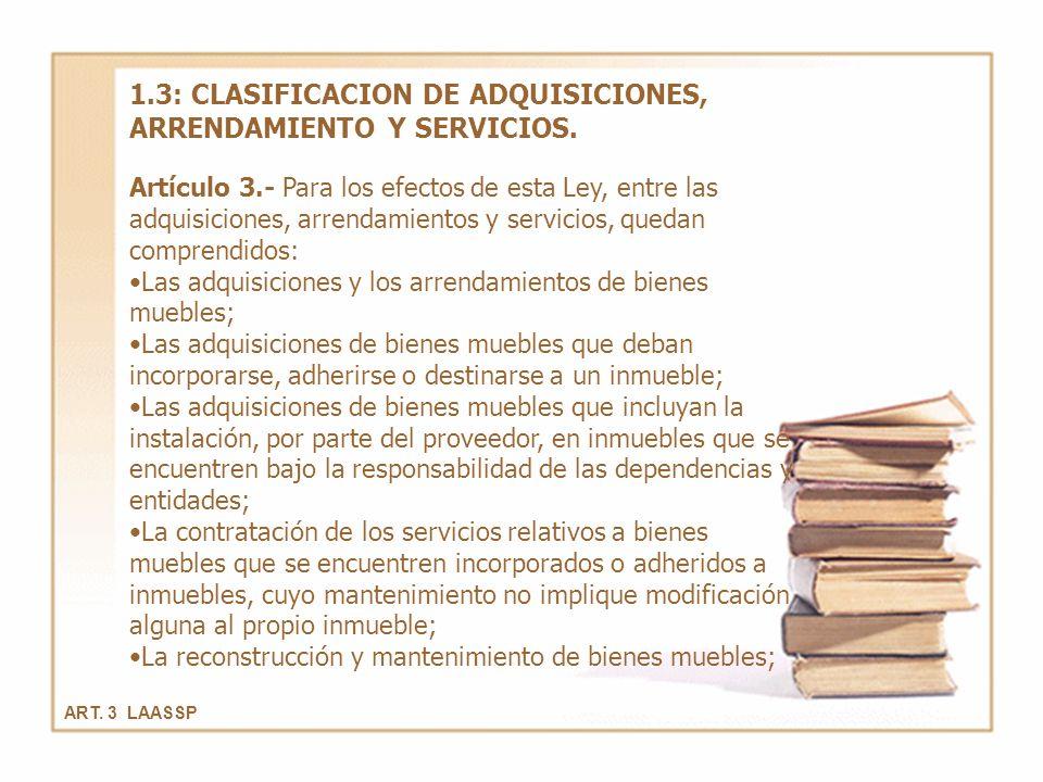 1.3: CLASIFICACION DE ADQUISICIONES, ARRENDAMIENTO Y SERVICIOS.
