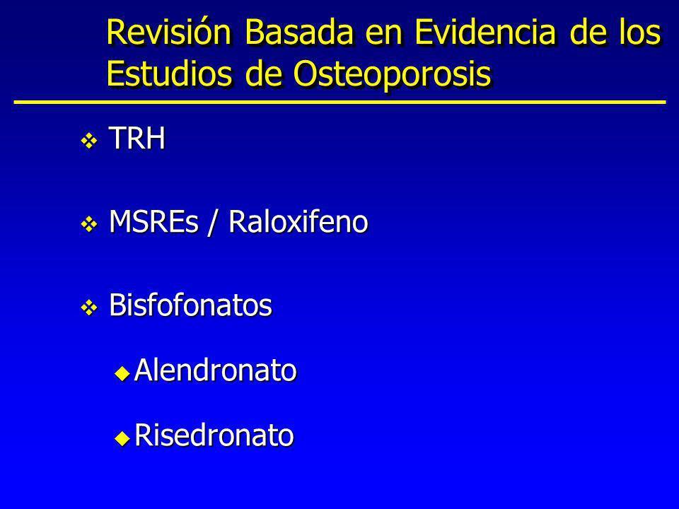 Revisión Basada en Evidencia de los Estudios de Osteoporosis