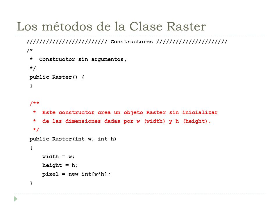 Los métodos de la Clase Raster