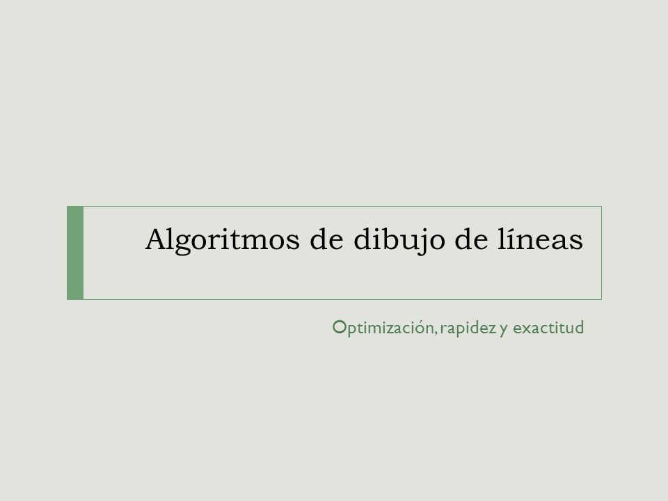 Algoritmos de dibujo de líneas