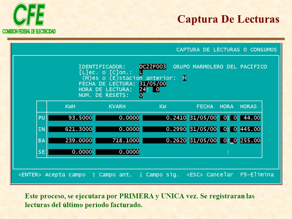 Captura De Lecturas Este proceso, se ejecutara por PRIMERA y UNICA vez.