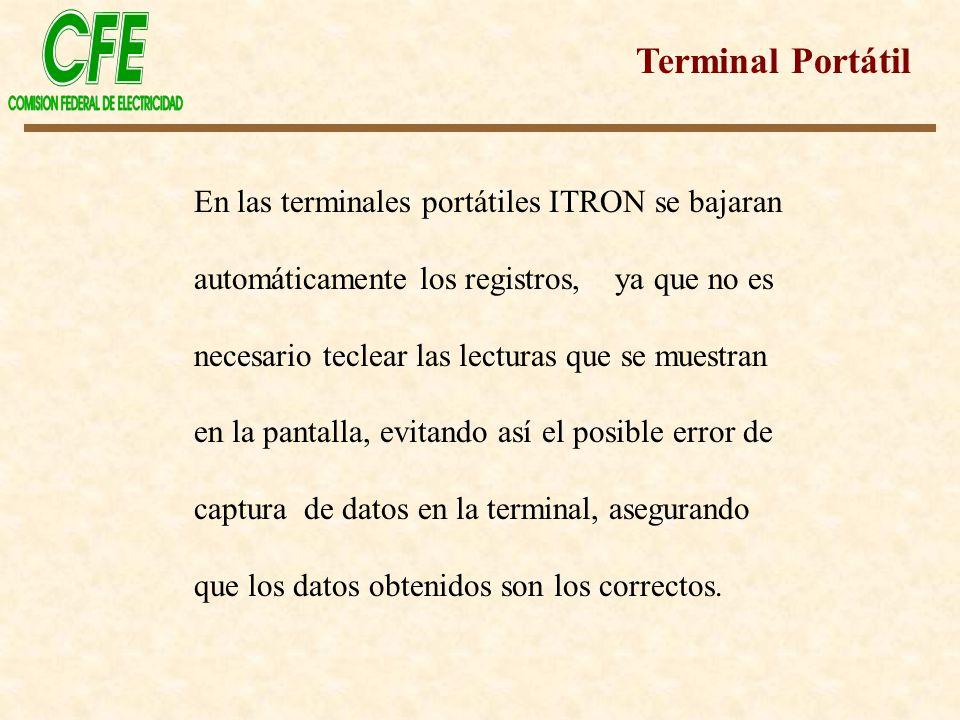 Terminal Portátil En las terminales portátiles ITRON se bajaran