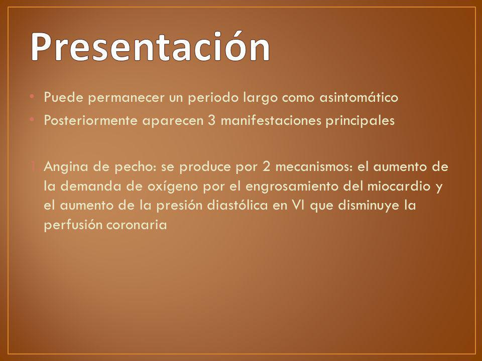 Presentación Puede permanecer un periodo largo como asintomático