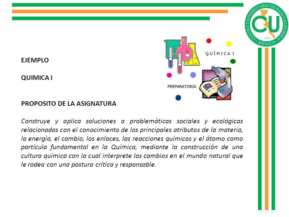 EJEMPLO QUIMICA I. PROPOSITO DE LA ASIGNATURA.