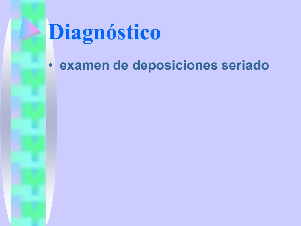 Diagnóstico examen de deposiciones seriado