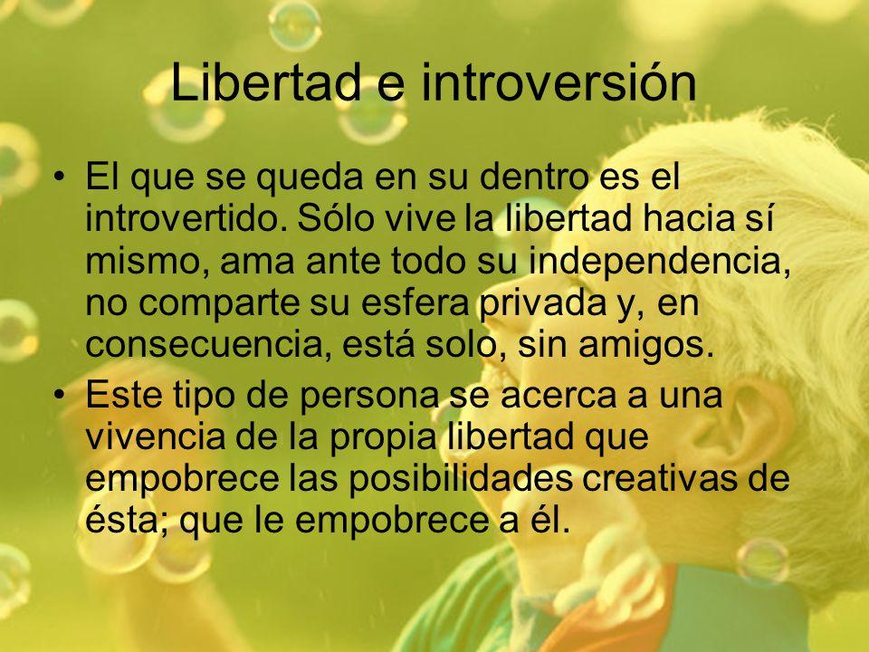Libertad e introversión