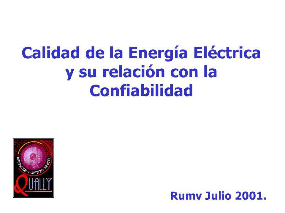 Calidad de la Energía Eléctrica y su relación con la Confiabilidad