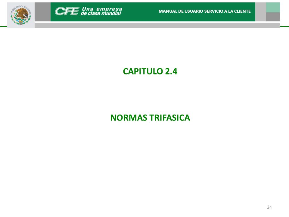 CAPITULO 2.4 NORMAS TRIFASICA