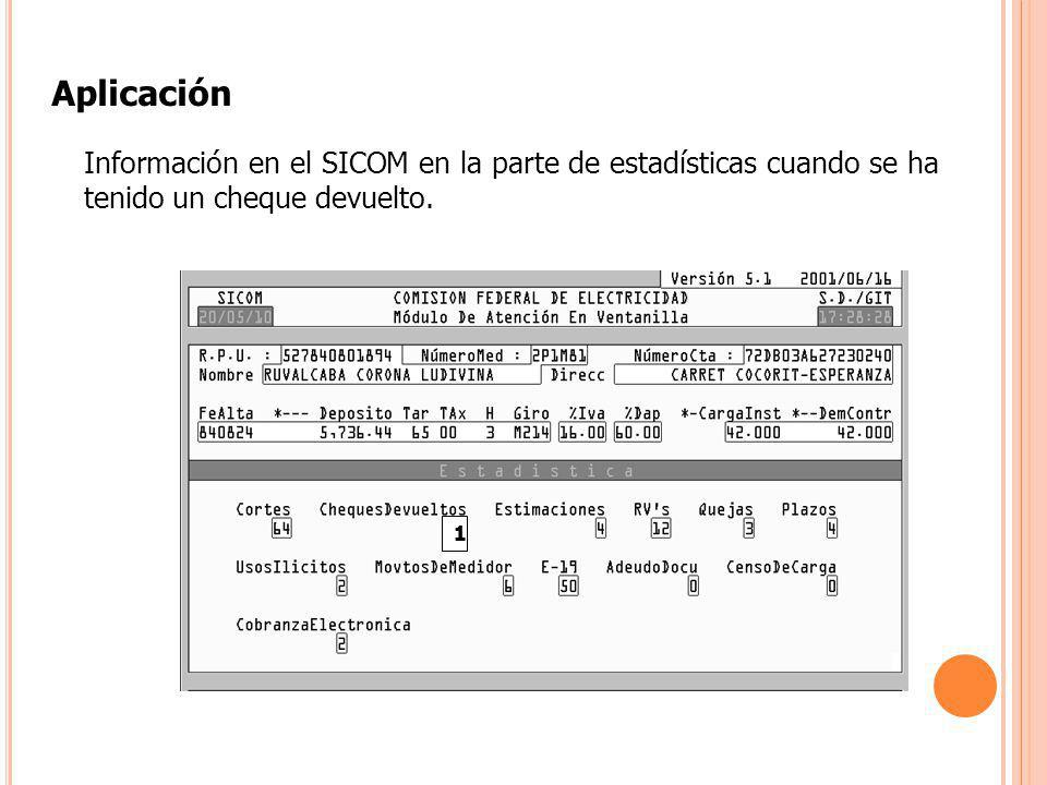 Aplicación Información en el SICOM en la parte de estadísticas cuando se ha tenido un cheque devuelto.